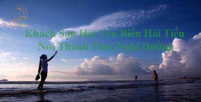 Khách Sạn Hải Yến Biển Hải Tiến | Nơi Thảnh Thơi Nghỉ Dưỡng